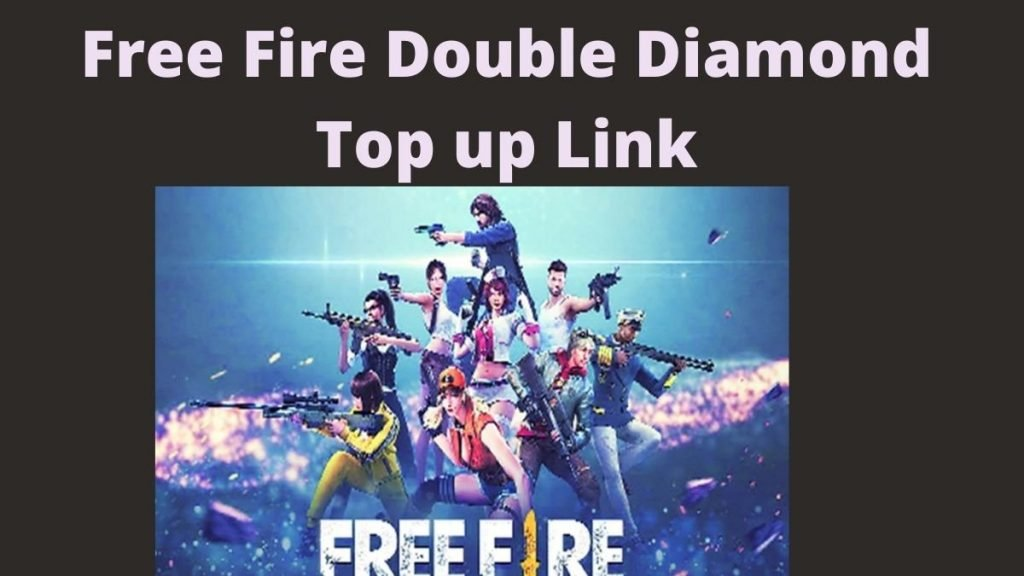 Free Fire Double Diamond Top up Link, How to Get Free Fire Double Diamond Top up Link?